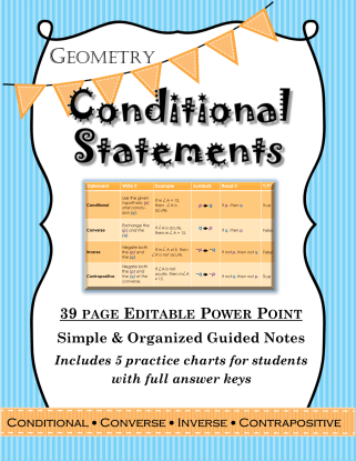 39 page editable powerpoint for geometry on conditional statements