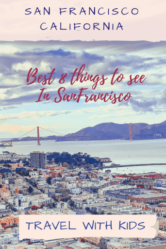 Best 8 things to see in San Francisco