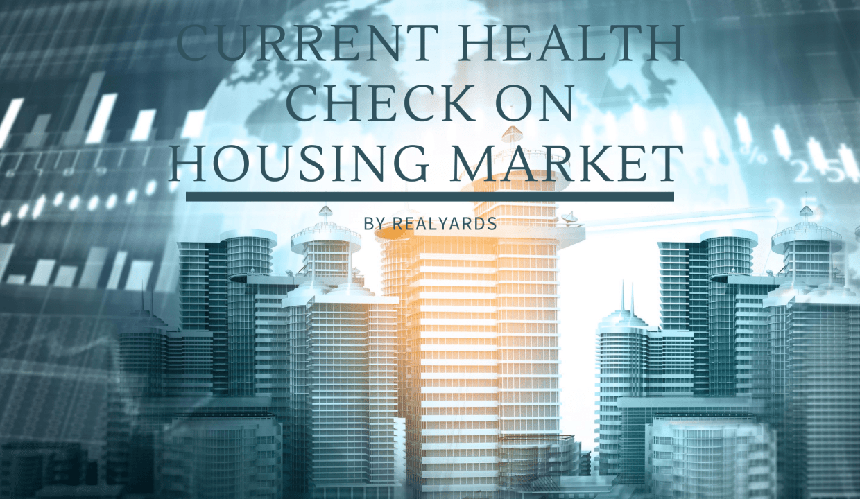 CURRENT HEALTH CHECK ON HOUSING MARKET in Covid 19 ?​