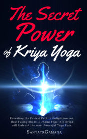 The Secret Power of Kriya Yoga
