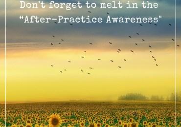 After-Practice Awareness
