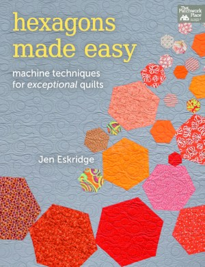 Hexagons Made Easy | Jen Eskridge