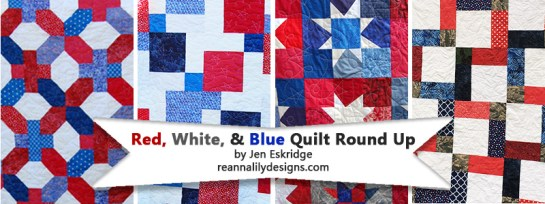 Red White and Blue Quilt Tutorial Round Up by Jen Eskridge | ReannaLily Designs