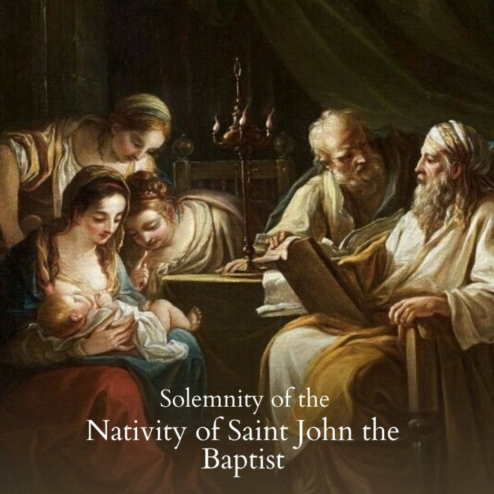 Solemnity of the Nativity of St John the Baptist