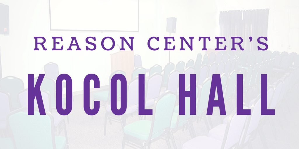 "We're Honored to Name Reason Center's Main Room, ""Kocol Hall"""