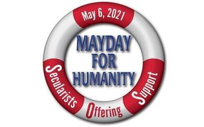 "2021-05-06 – National Day of Reason – ""Mayday for Humanity"""