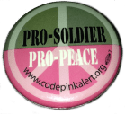 One of my favorite peace buttons.  Pro solcier pro peace