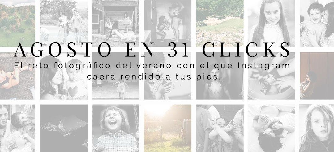 La recta final de #agostoen31clicks