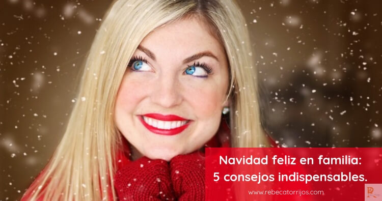Navidad feliz en familia-5 consejos-Infografía