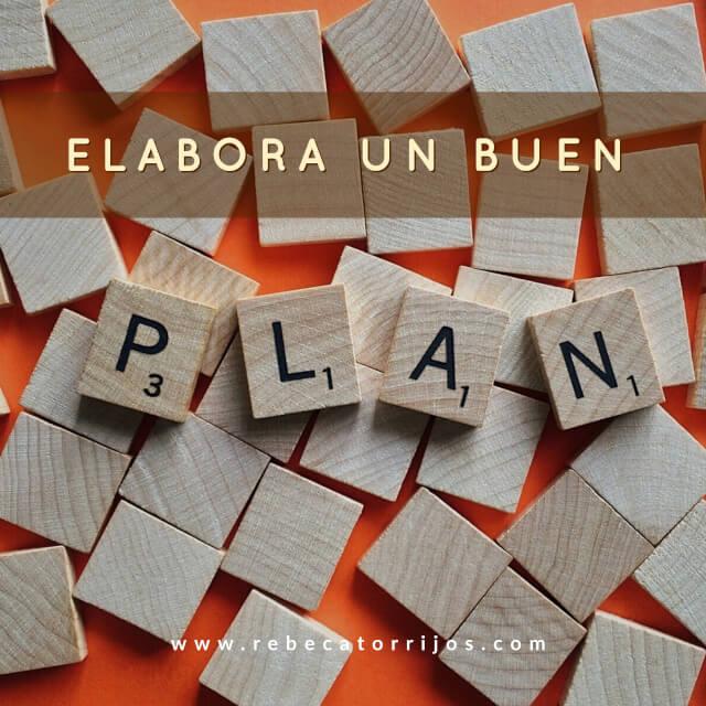 Elabora un buen plan-Cómo lograr tus propósitos de Año Nuevo y no morir en el intento