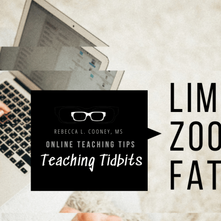 Teaching Tidbits - Zoom Fatigue