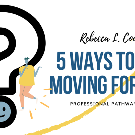 5 ways to keep moving forward
