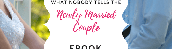 What Nobody Tells Newly Married Couples