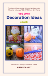 Alternative How to Decorate for VBS 2018 Game On eBook