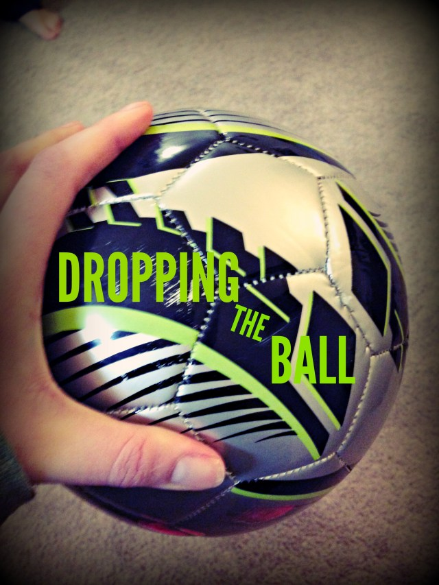 DROPPING THE BALL