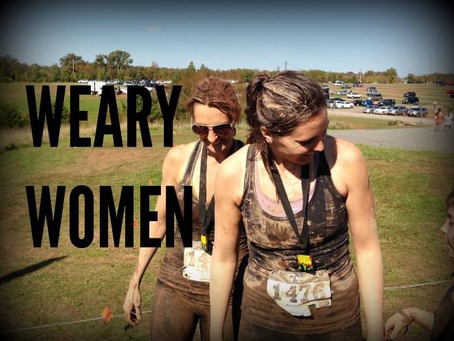 WEARY WOMEN