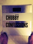 CHUBBY CONFESSIONS