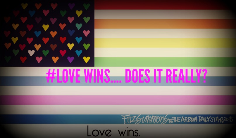 #lovewins…. Does it really?