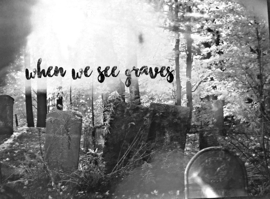 When We See Graves