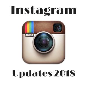 Intsagram updates 2018