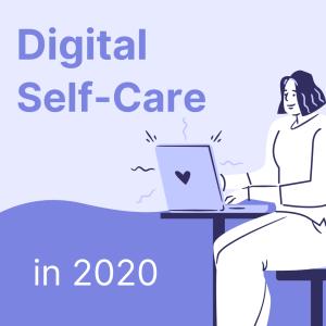 Digital Self-Care in 2020