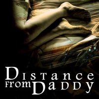 Distance From Daddy