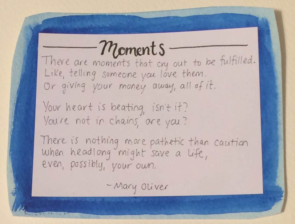Moments by Mary Oliver