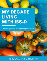 My Decade Living with IBS-D Cover Image