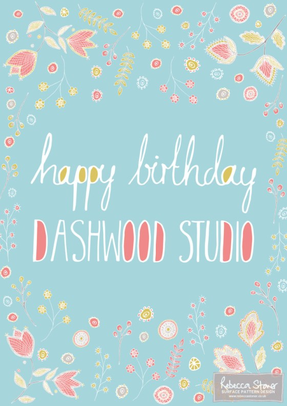 Happy Birthday Dashwood Studio by Rebecca Stoner www.rebeccastoner.co.uk