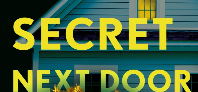 Cover Reveal: THE SECRET NEXT DOOR
