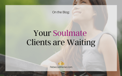 Your soulmate clients are waiting