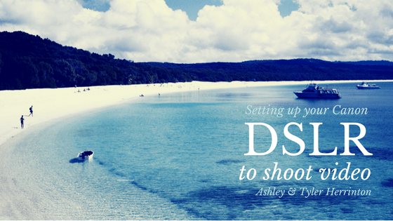 Setting up your Canon DSLR to shoot video