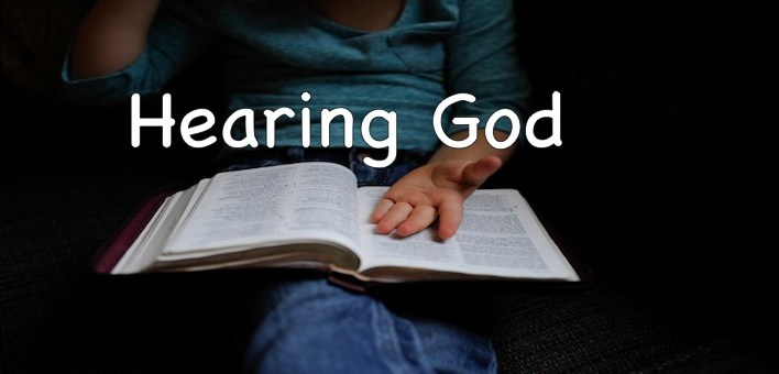 Hearing God in a Real Way