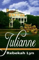 Julianne by Christian Author, Rebekah Lyn