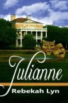 Julianne by Christian Author, Rebekah Lyn