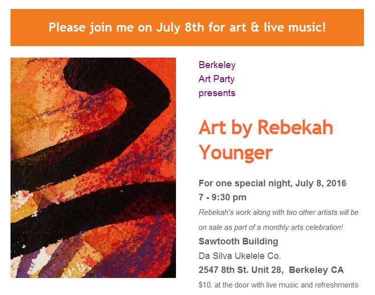 Rebekah Younger Art show - one night only, July 8, 2016 in Berkeley
