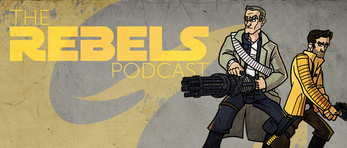 The Rebels Podcast: S1 Episode 12 – Call to Action