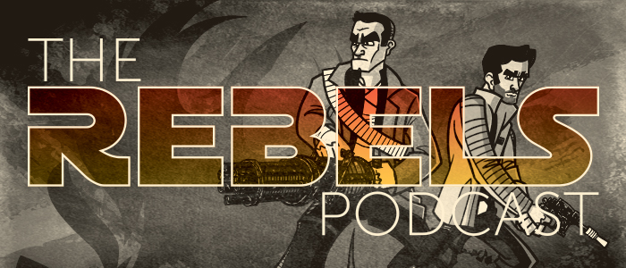 The Rebels Podcast: S3 Episode 12 – Warhead