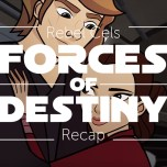 Forces of Destiny S2 Episode 2 – Unexpected Company