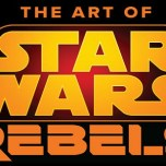 The Art Of Star Wars Rebels Book Announced