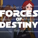 Forces of Destiny S2 Episode 4 – Jyn's Trade