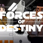 Forces of Destiny S2 Episode 3