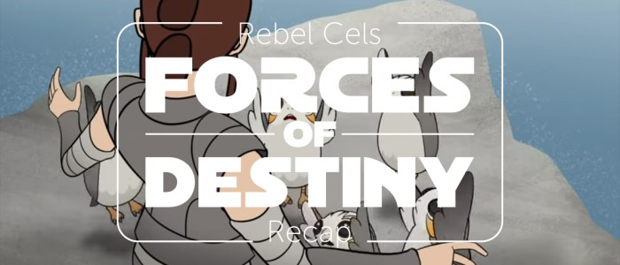 Forces of Destiny S2 Episode 8 – Porg Problems