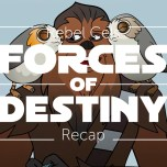 Forces of Destiny S2 Episode 12 – Porgs!
