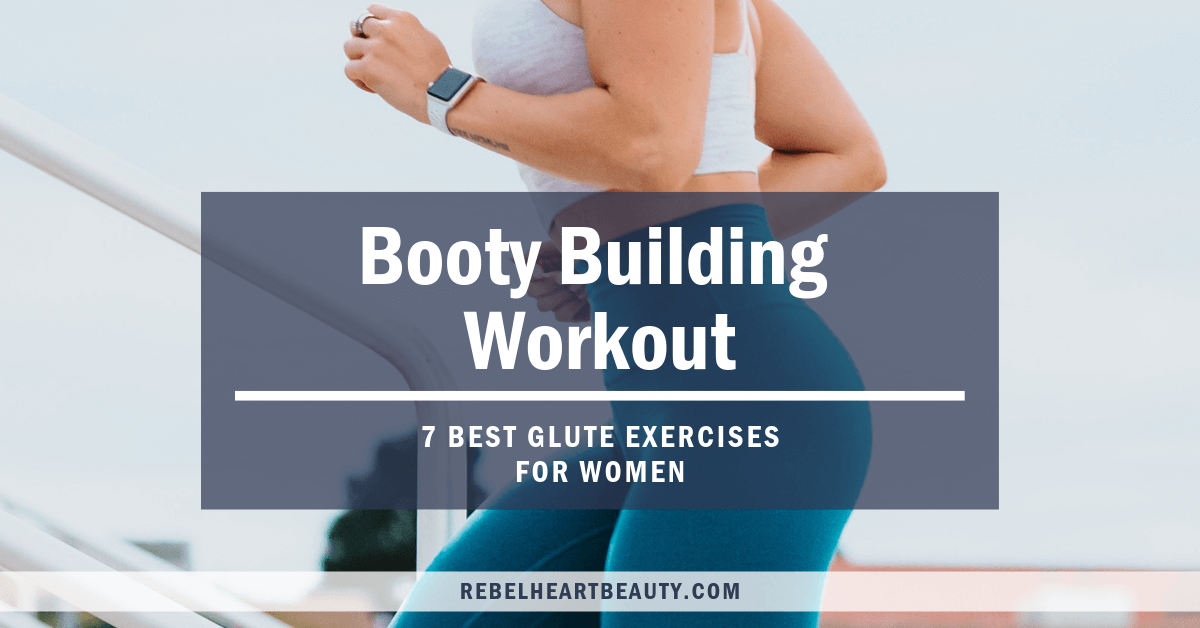 7 best glute exercises for women! You can do these at home or the gym, with weights or with no equipment. They're the best glute workouts to build that booty! #gluteworkouts #fitness #workoutsforwomen