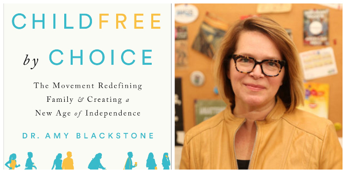 childfree by choice book cover author photo dr amy blackstone