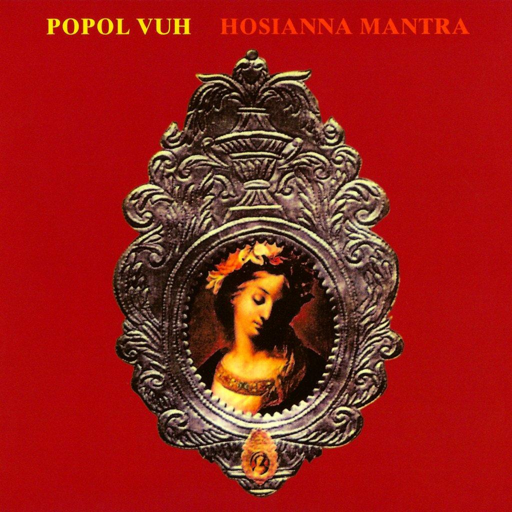 CD Review: Hosianna Mantra by Popol Vuh