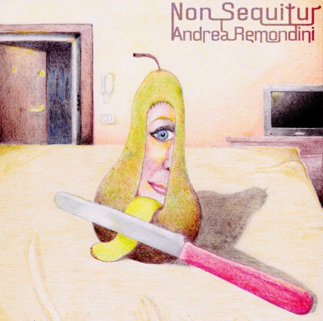 CD Review: Non Sequitur by Andrea Remondini