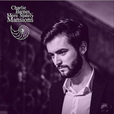CD Review: More Stately Mansions by Charlie Barnes