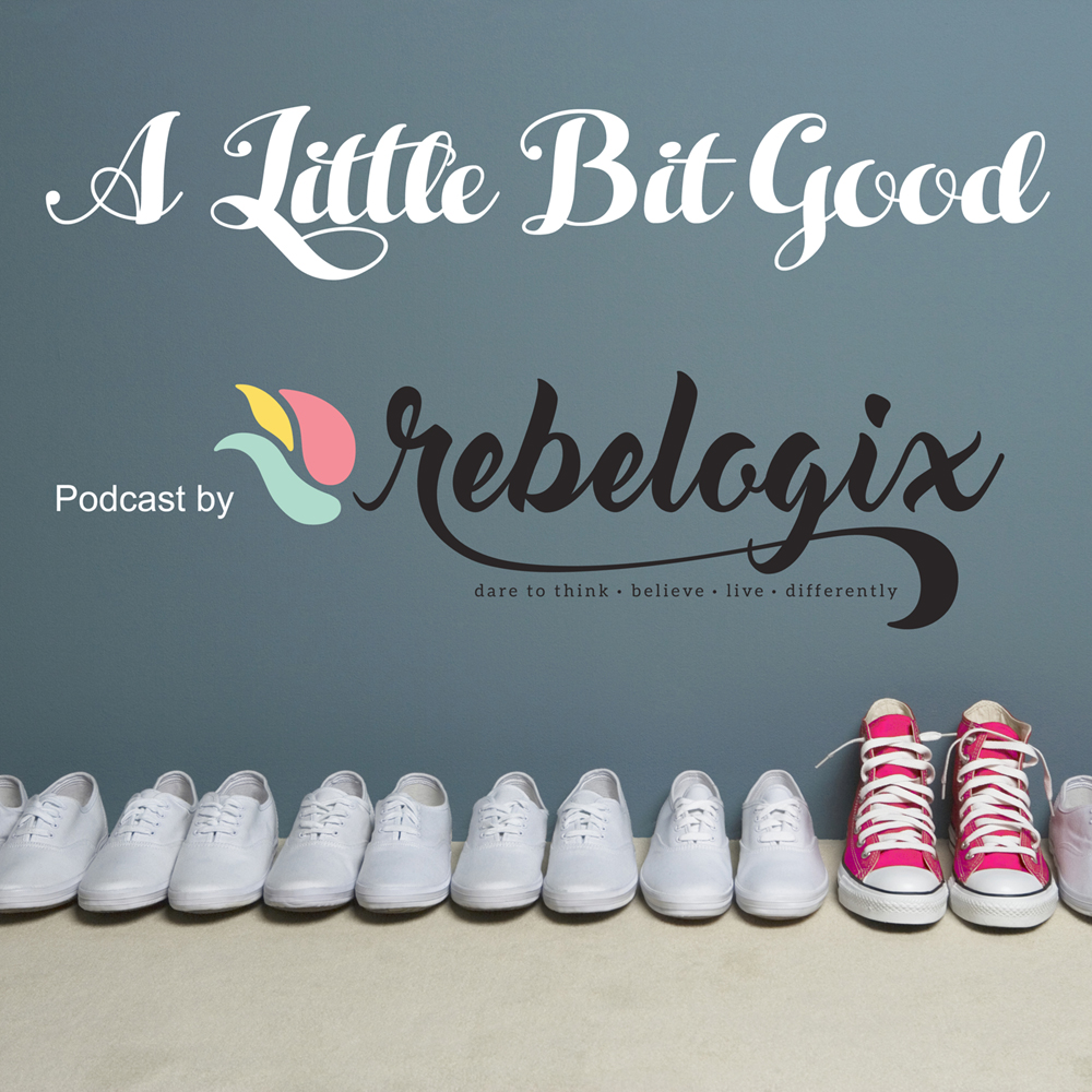 A Little Bit Good – Episode 010